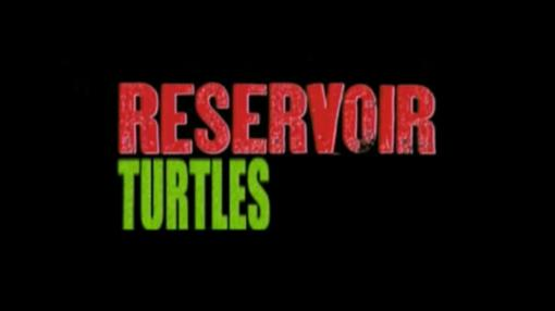 Reservoir Turtles